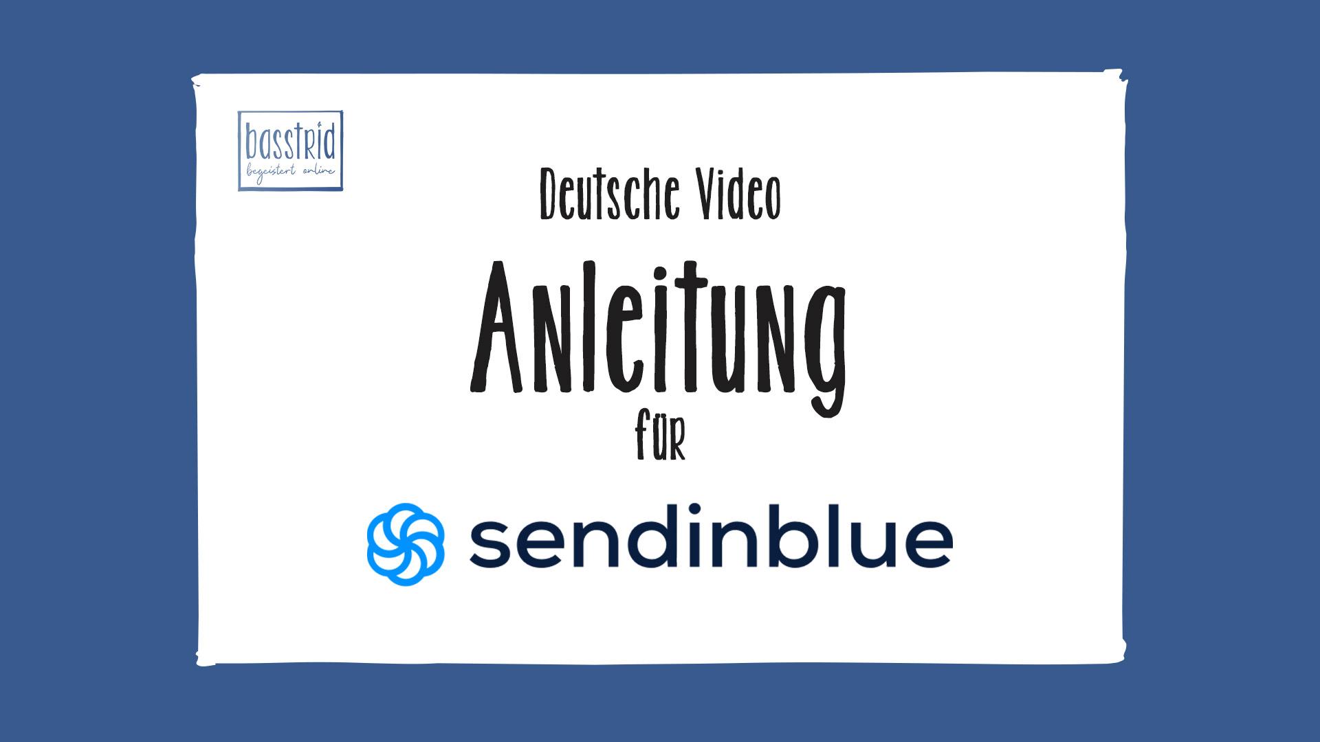 Deutsche Videoanleitung SendinBlue